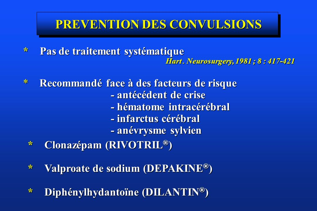 PREVENTION DES CONVULSIONS