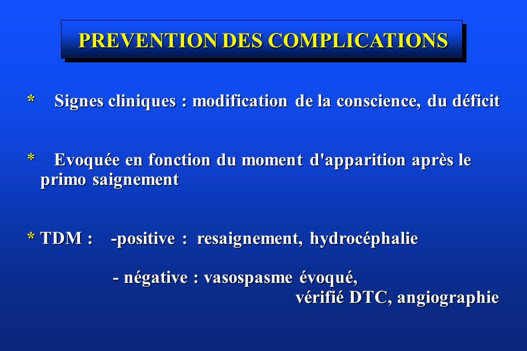 PREVENTION DES COMPLICATIONS