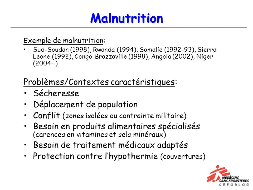 Malnutrition Problèmes/Contextes caractéristiques: Sécheresse