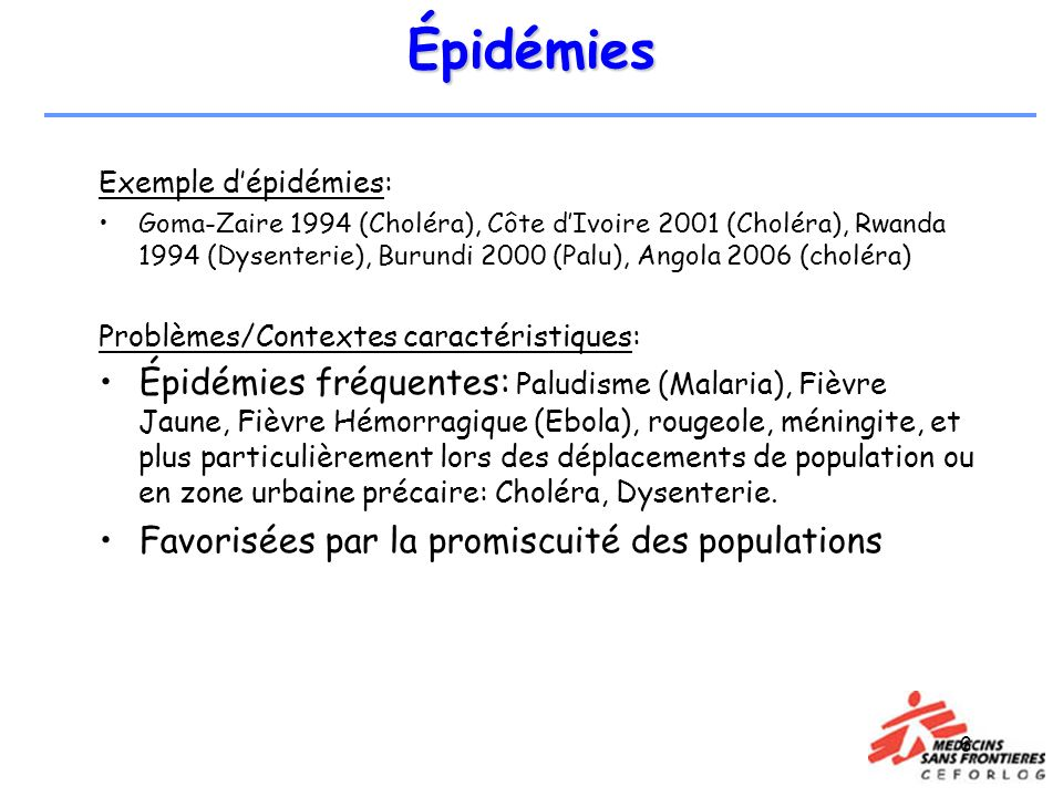 Épidémies Exemple d'épidémies: