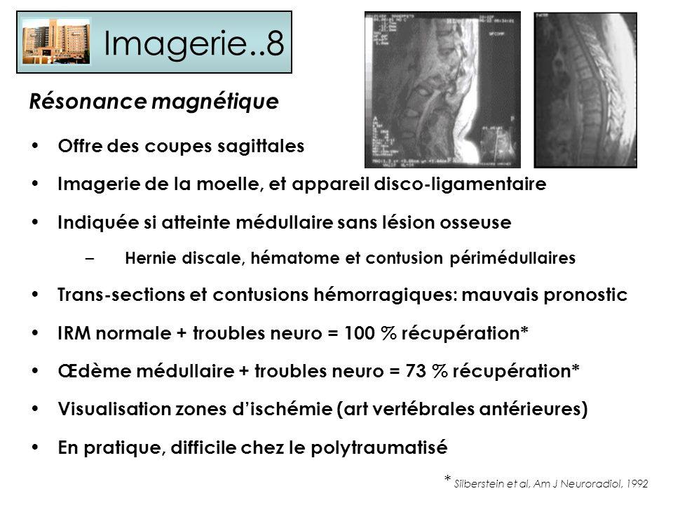 Imagerie..8 Résonance magnétique Offre des coupes sagittales