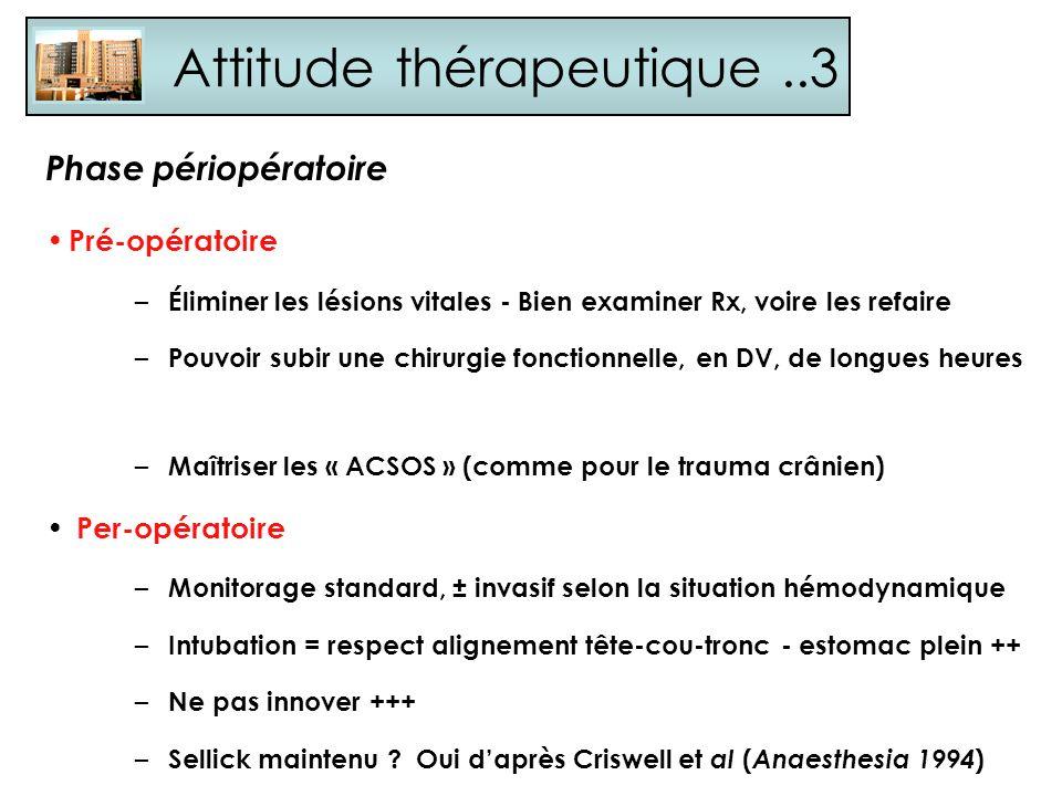 Attitude thérapeutique ..3