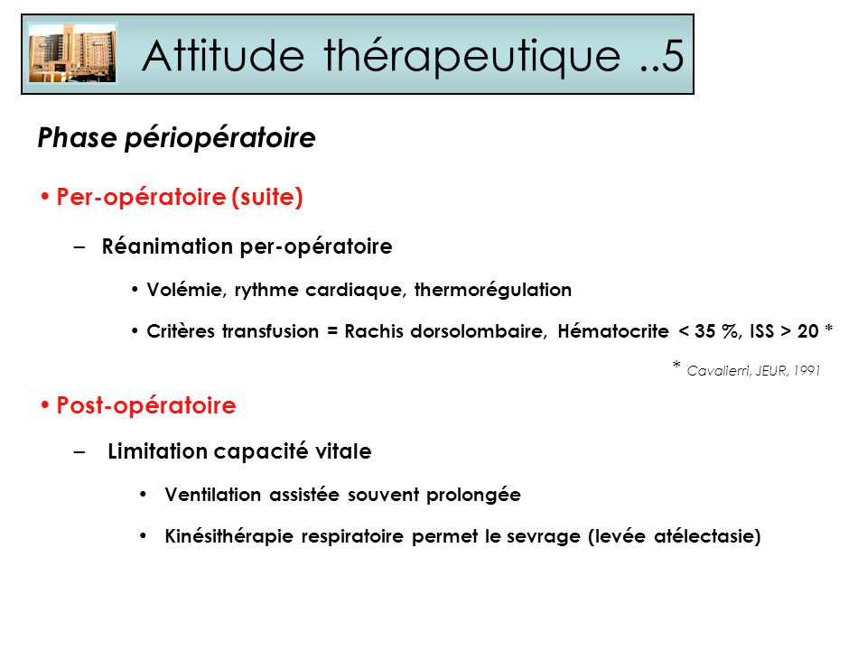 Attitude thérapeutique ..5