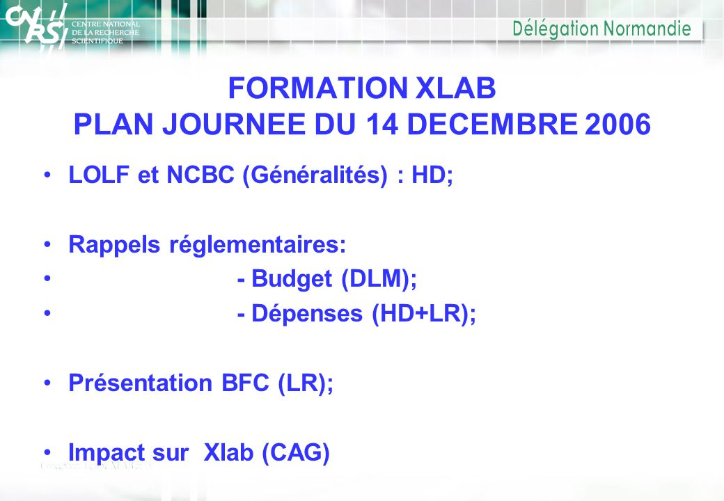 FORMATION XLAB PLAN JOURNEE DU 14 DECEMBRE 2006