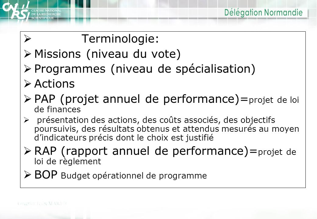Missions (niveau du vote) Programmes (niveau de spécialisation)
