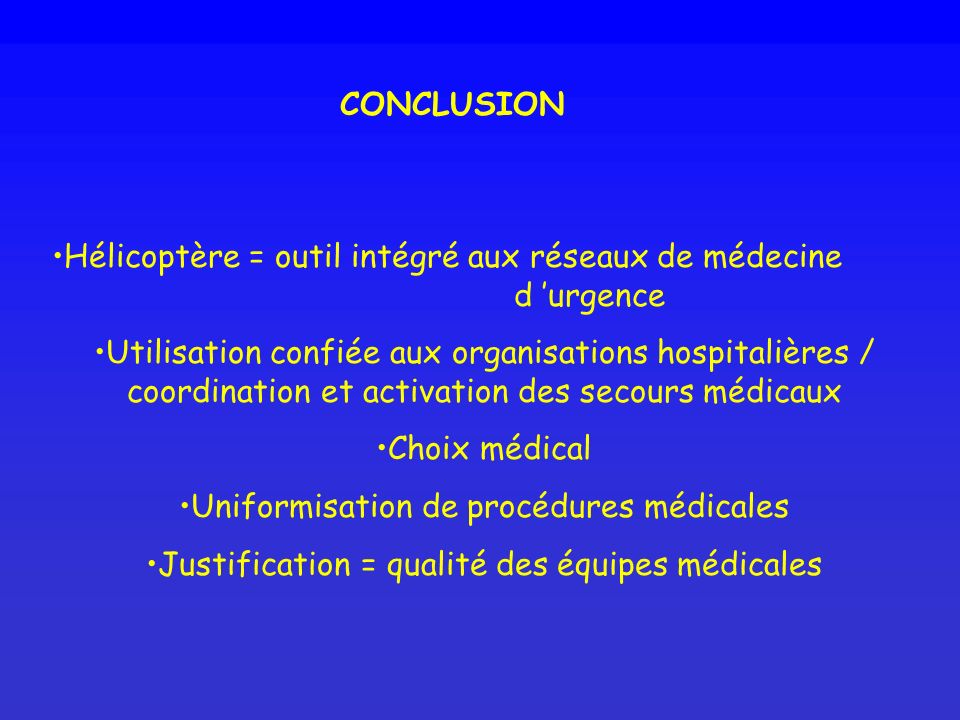Hélicoptère = outil intégré aux réseaux de médecine d 'urgence