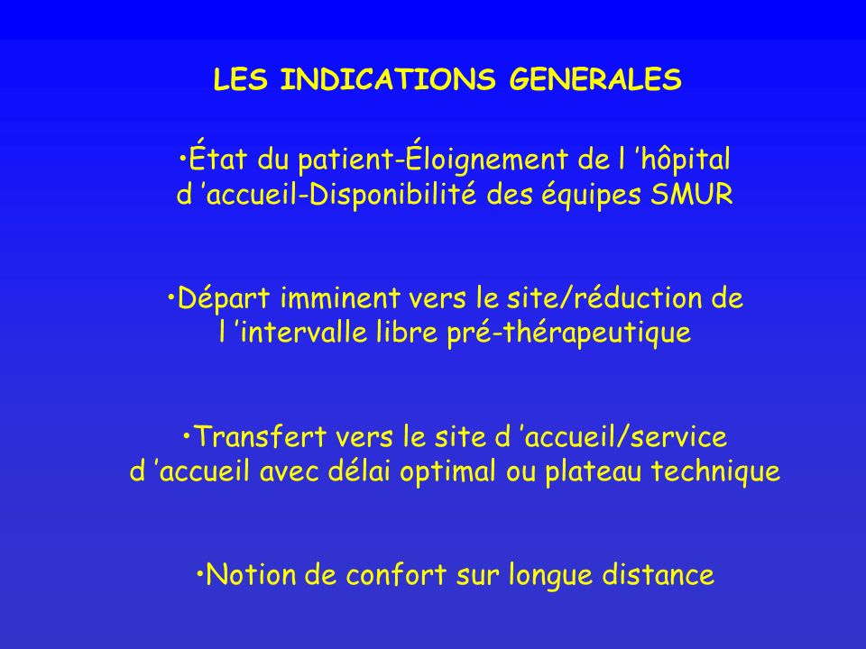 LES INDICATIONS GENERALES