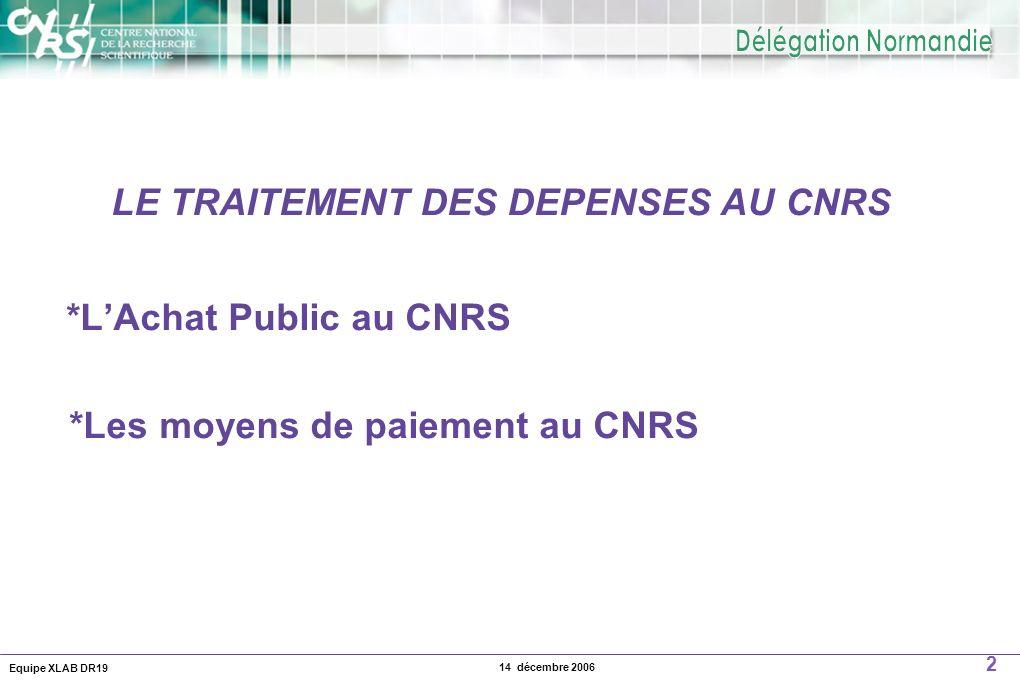 LE TRAITEMENT DES DEPENSES AU CNRS
