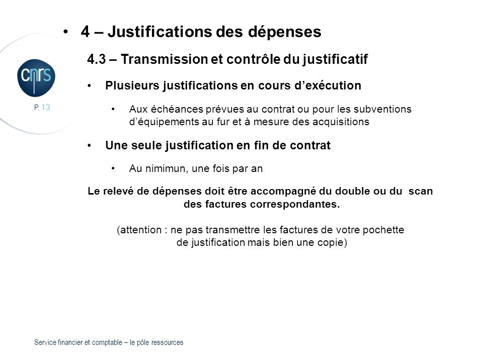 4 – Justifications des dépenses