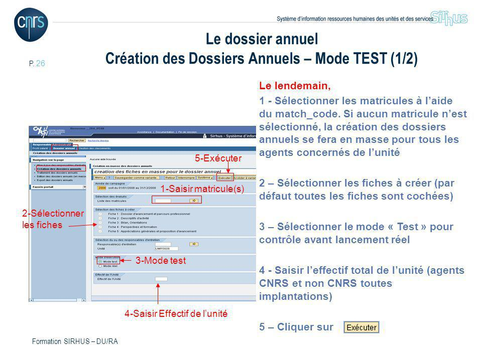 Le dossier annuel Création des Dossiers Annuels – Mode TEST (1/2)