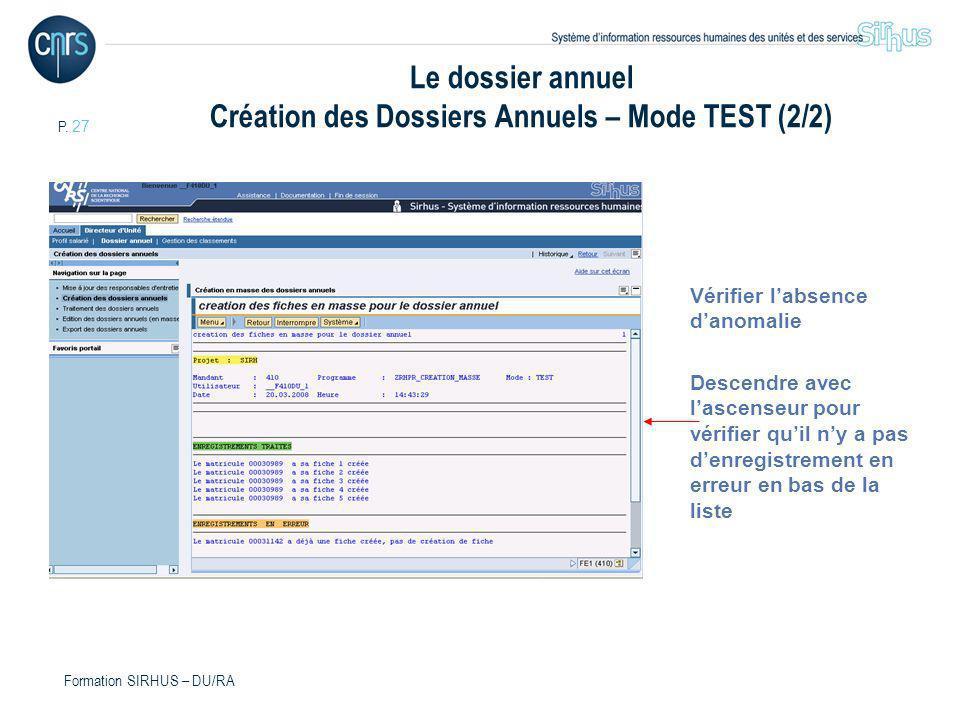 Le dossier annuel Création des Dossiers Annuels – Mode TEST (2/2)