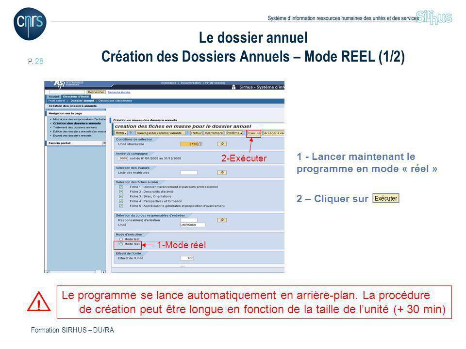 Le dossier annuel Création des Dossiers Annuels – Mode REEL (1/2)