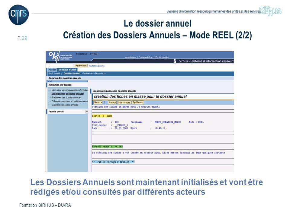Le dossier annuel Création des Dossiers Annuels – Mode REEL (2/2)