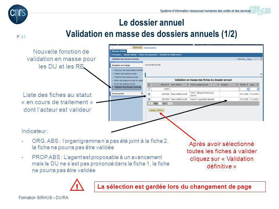 Le dossier annuel Validation en masse des dossiers annuels (1/2)