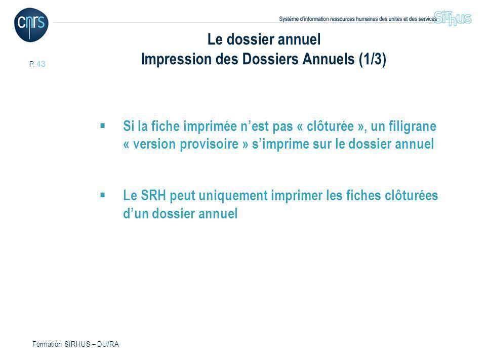 Le dossier annuel Impression des Dossiers Annuels (1/3)