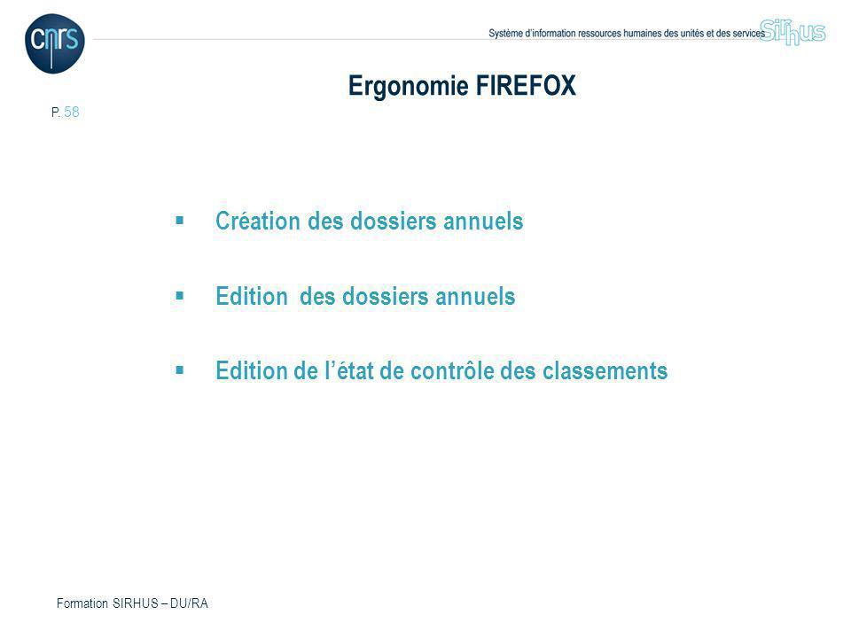 Ergonomie FIREFOX Création des dossiers annuels