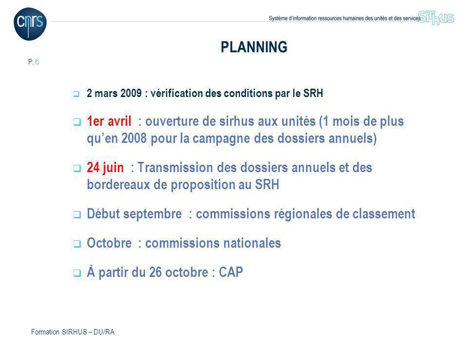 PLANNING 2 mars 2009 : vérification des conditions par le SRH.