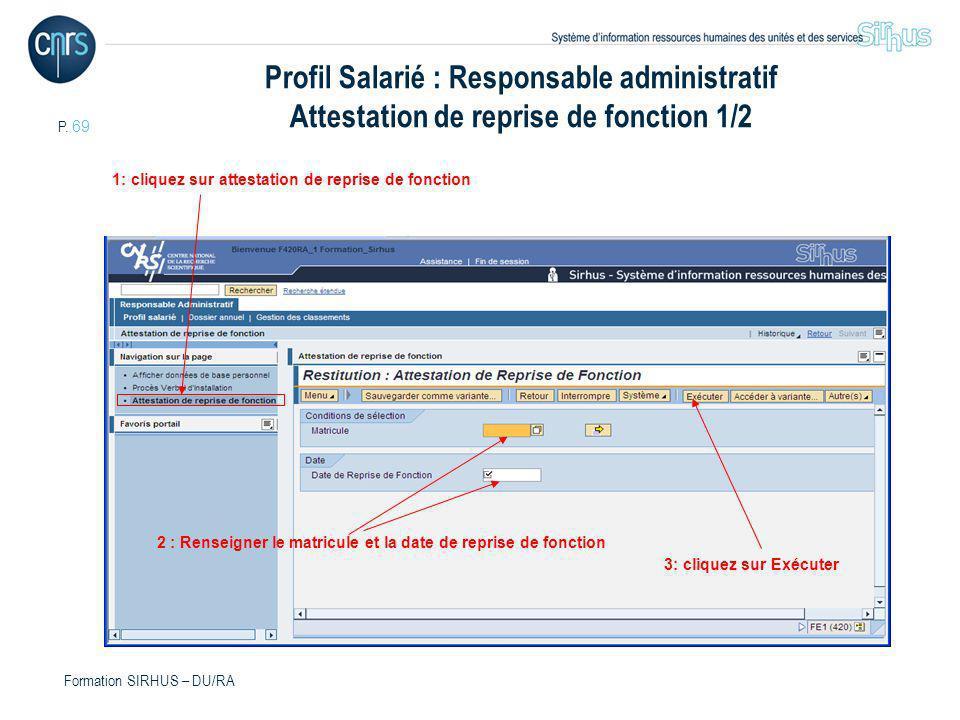 Profil Salarié : Responsable administratif Attestation de reprise de fonction 1/2