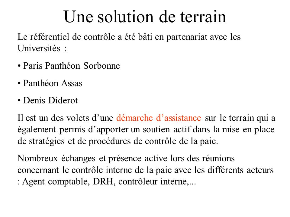 Une solution de terrain