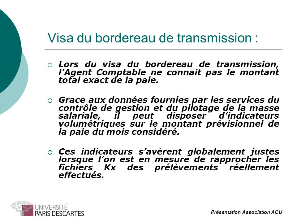 Visa du bordereau de transmission :
