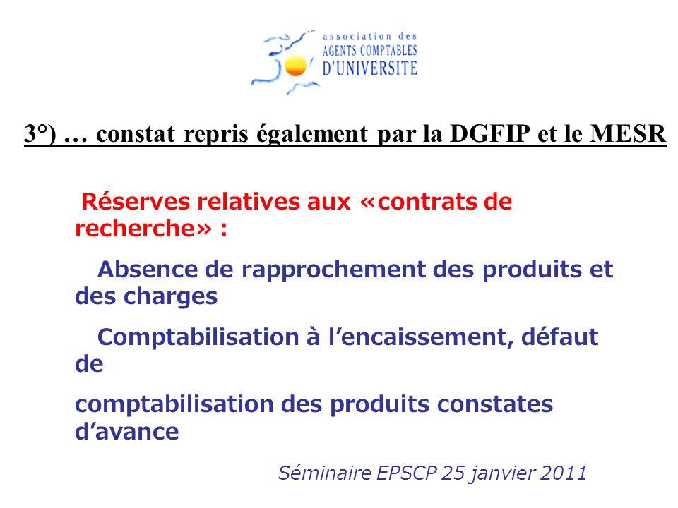 3°) … constat repris également par la DGFIP et le MESR