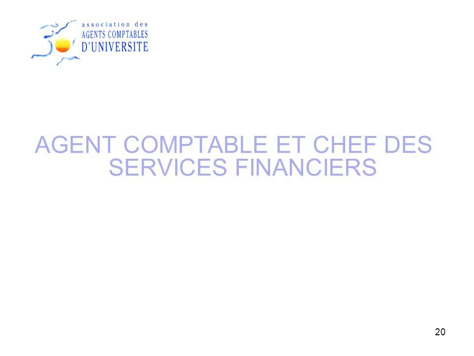 AGENT COMPTABLE ET CHEF DES SERVICES FINANCIERS