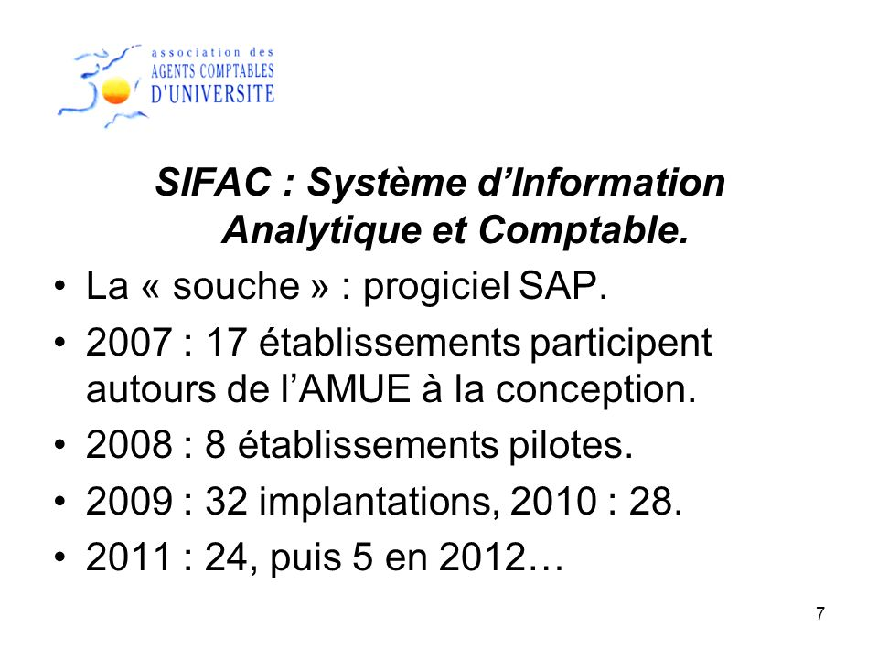 SIFAC : Système d'Information Analytique et Comptable.
