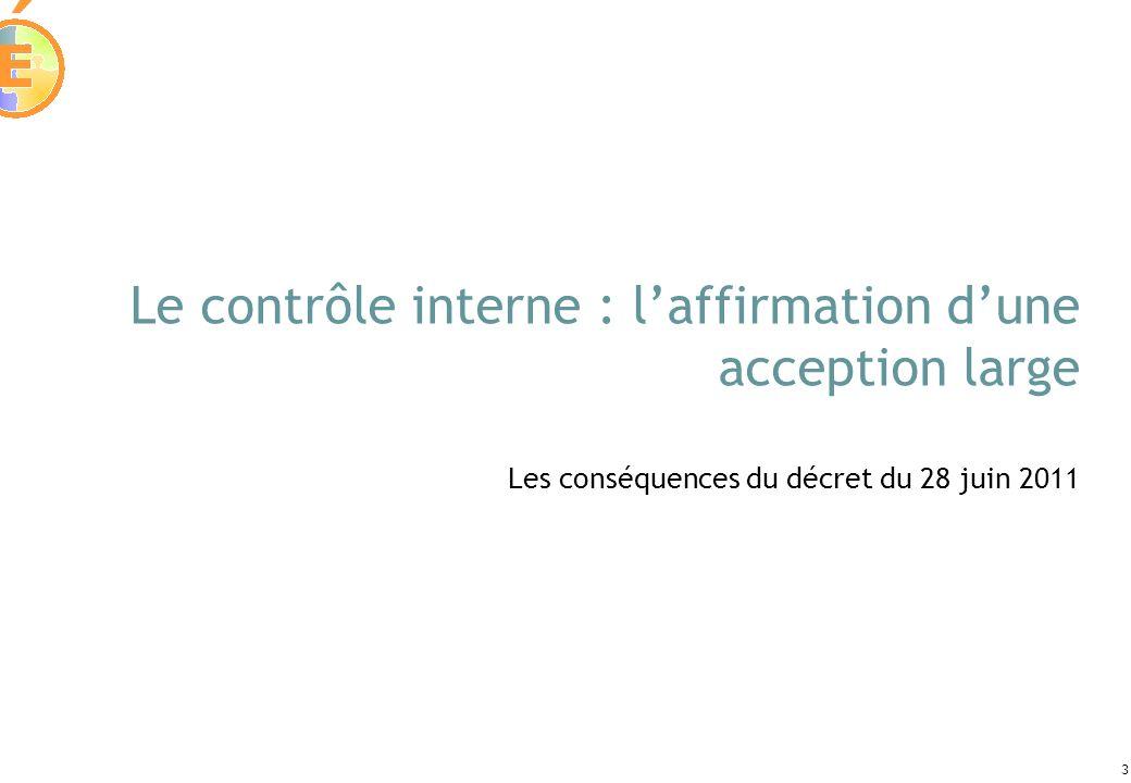 Le contrôle interne : l'affirmation d'une acception large