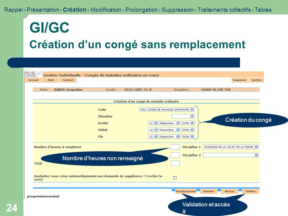 GI/GC Création d'un congé sans remplacement