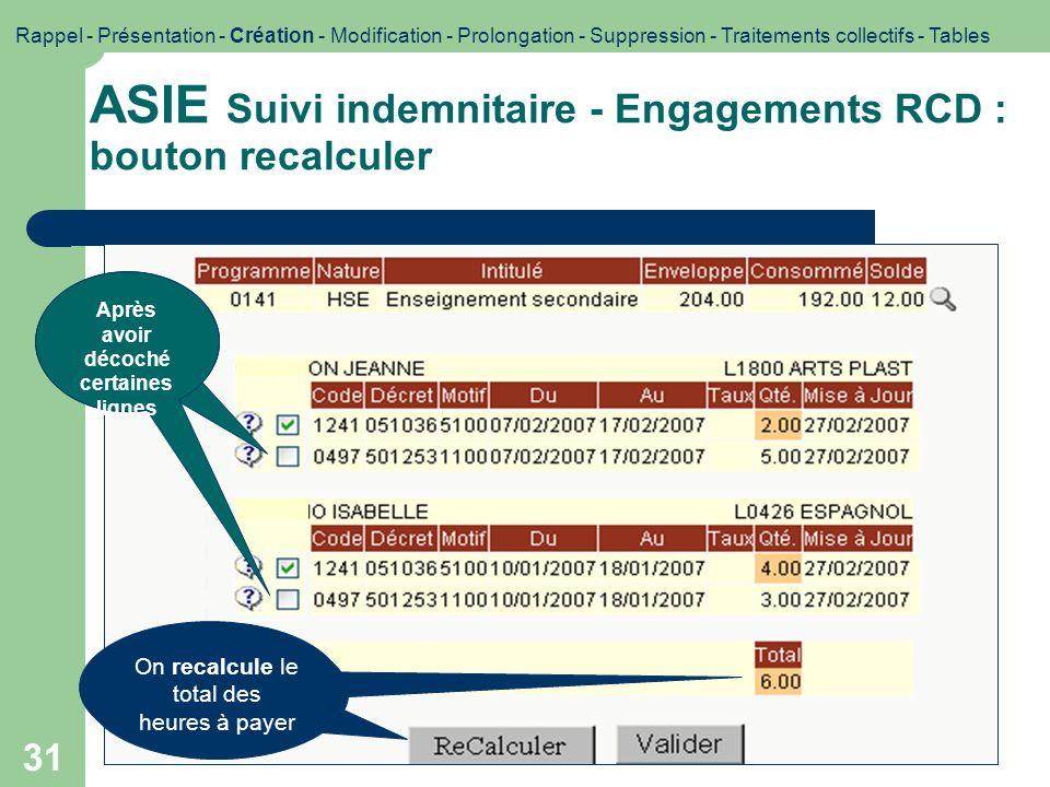 ASIE Suivi indemnitaire - Engagements RCD : bouton recalculer