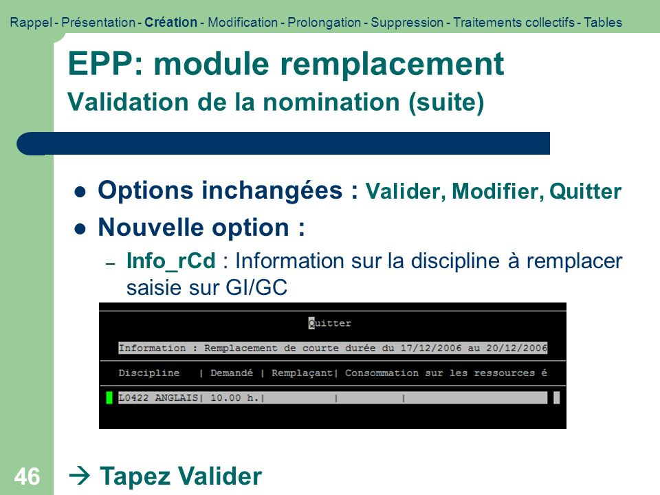 EPP: module remplacement Validation de la nomination (suite)
