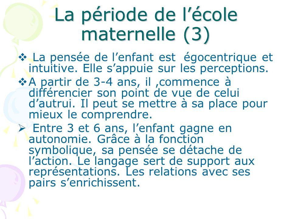 La période de l'école maternelle (3)