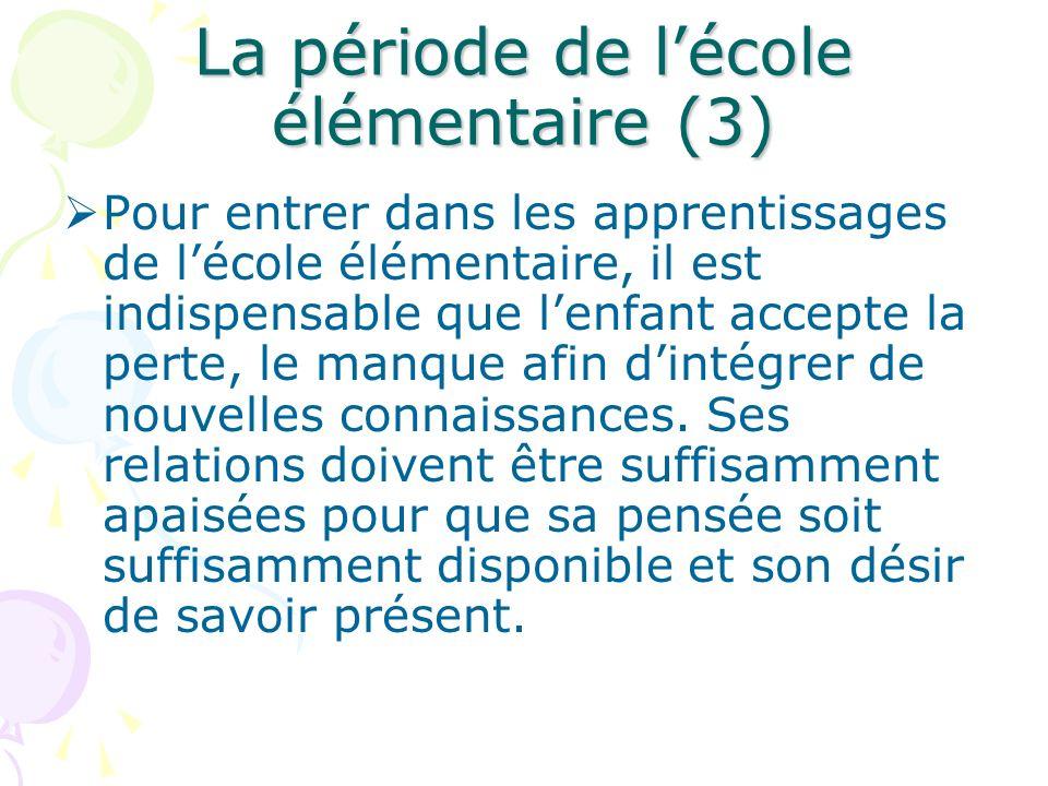 La période de l'école élémentaire (3)