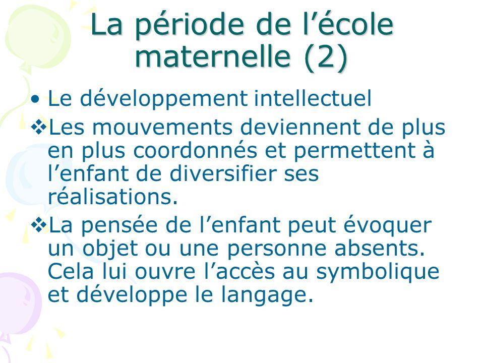 La période de l'école maternelle (2)