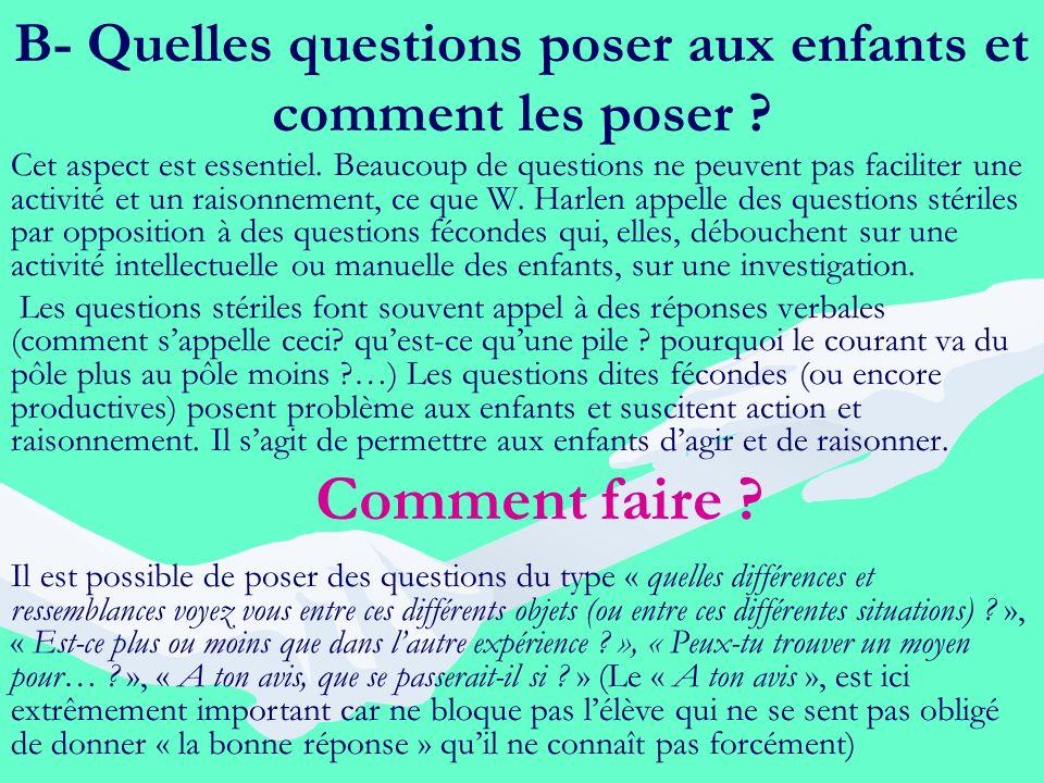 B- Quelles questions poser aux enfants et comment les poser
