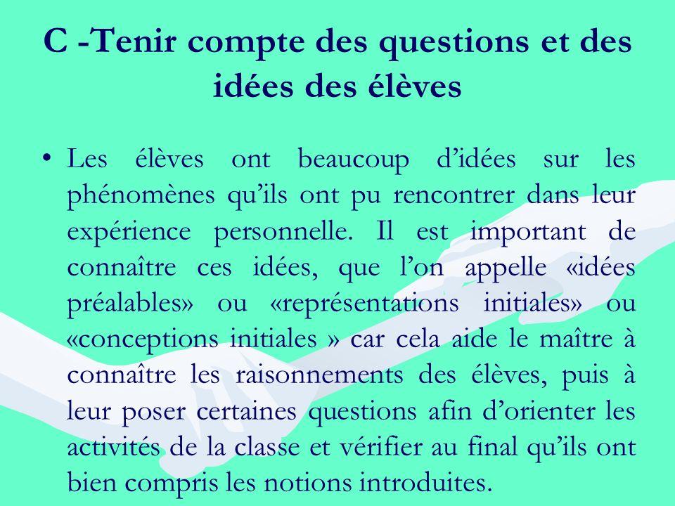 C -Tenir compte des questions et des idées des élèves