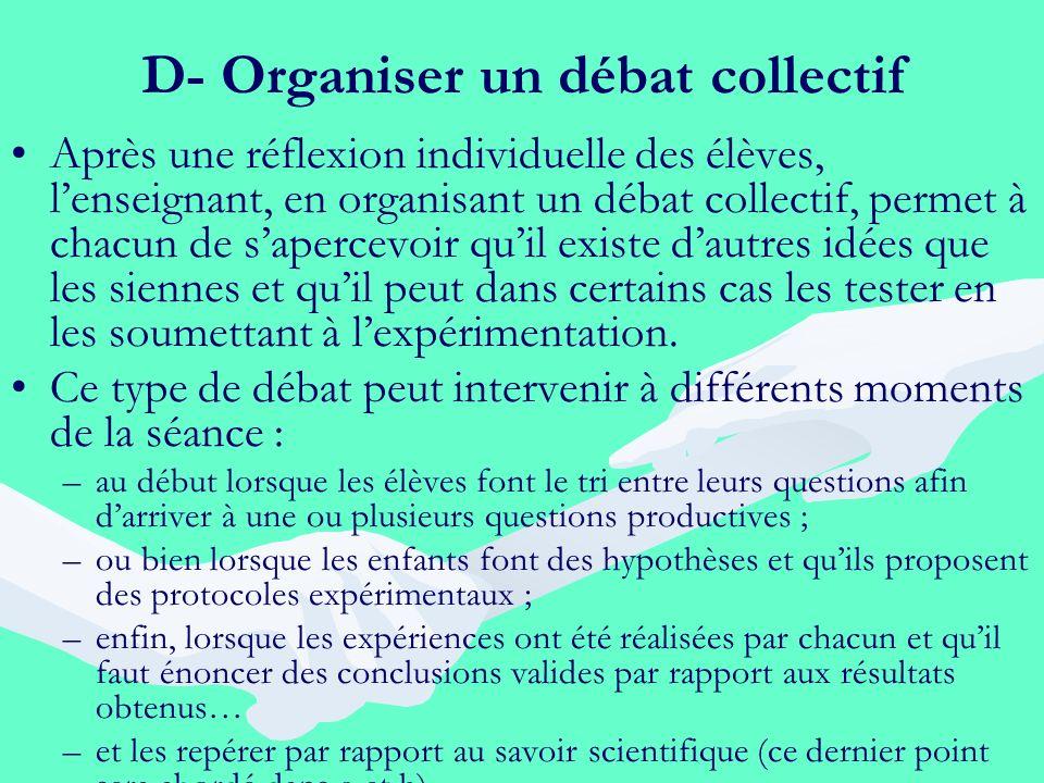 D- Organiser un débat collectif