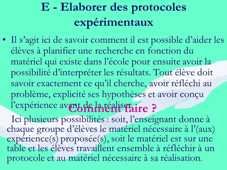 E - Elaborer des protocoles expérimentaux