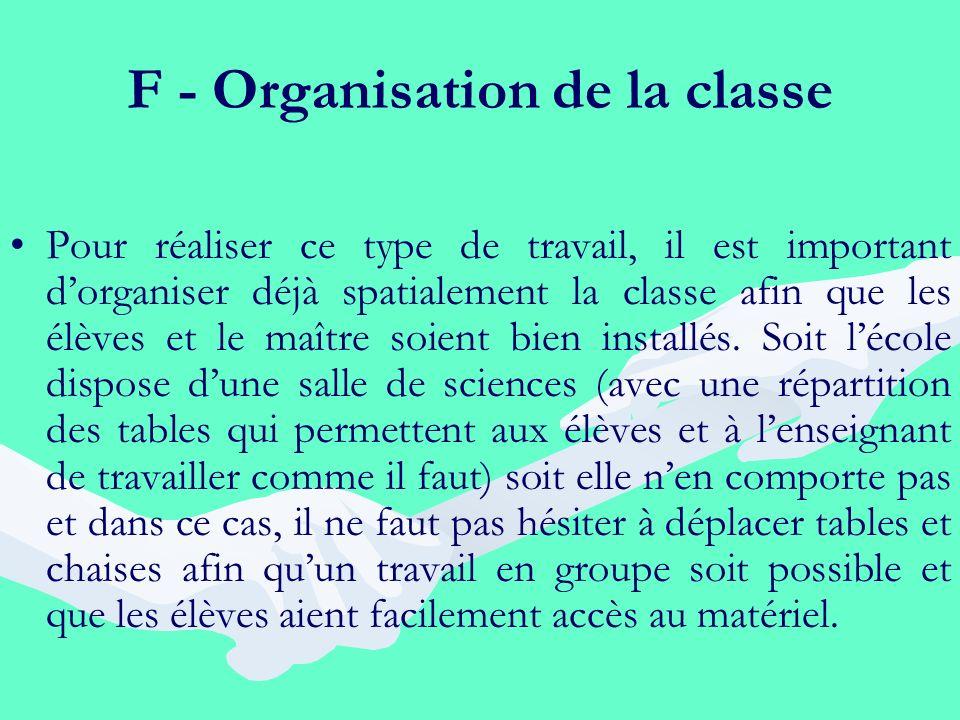 F - Organisation de la classe