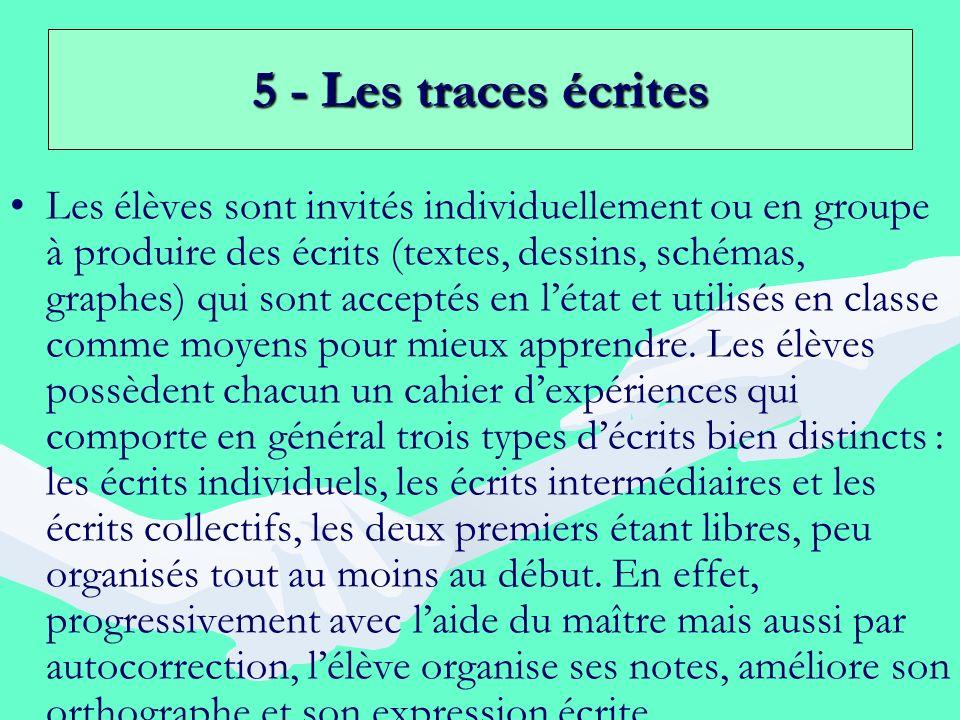 5 - Les traces écrites
