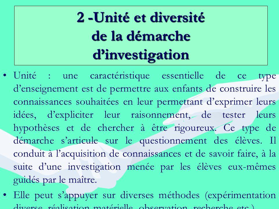 2 -Unité et diversité de la démarche d'investigation