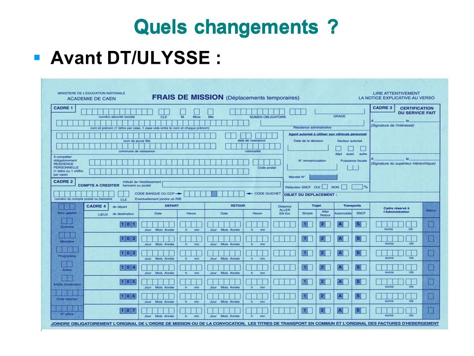 Quels changements Quels changements Avant DT/ULYSSE :