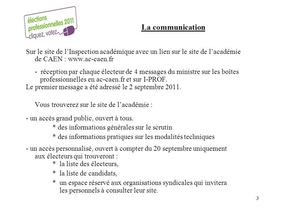 La communication Sur le site de l'Inspection académique avec un lien sur le site de l'académie de CAEN : www.ac-caen.fr.