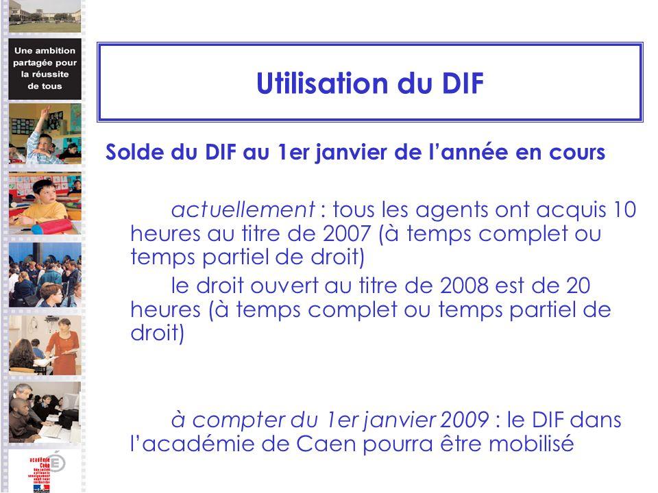 Utilisation du DIF Solde du DIF au 1er janvier de l'année en cours