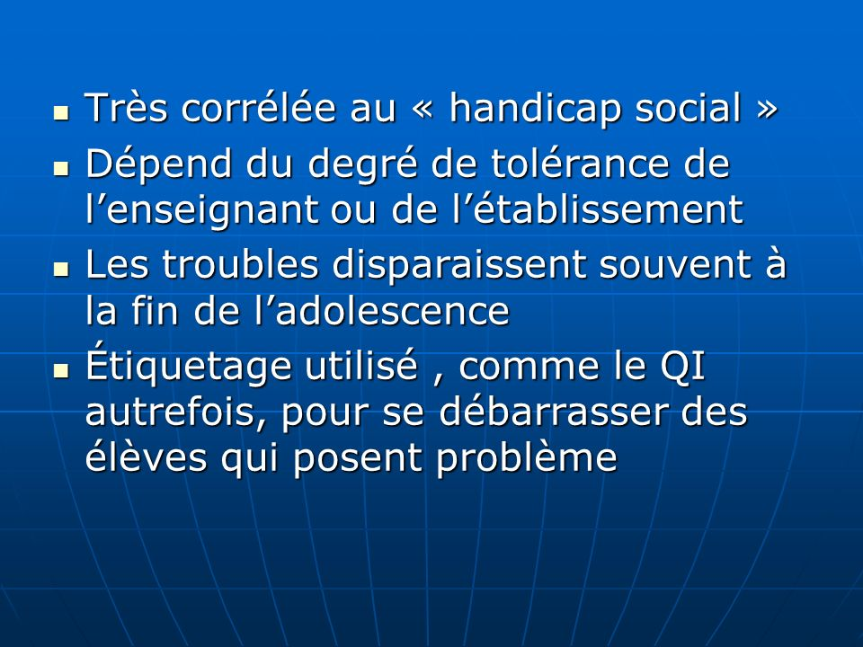 Très corrélée au « handicap social »