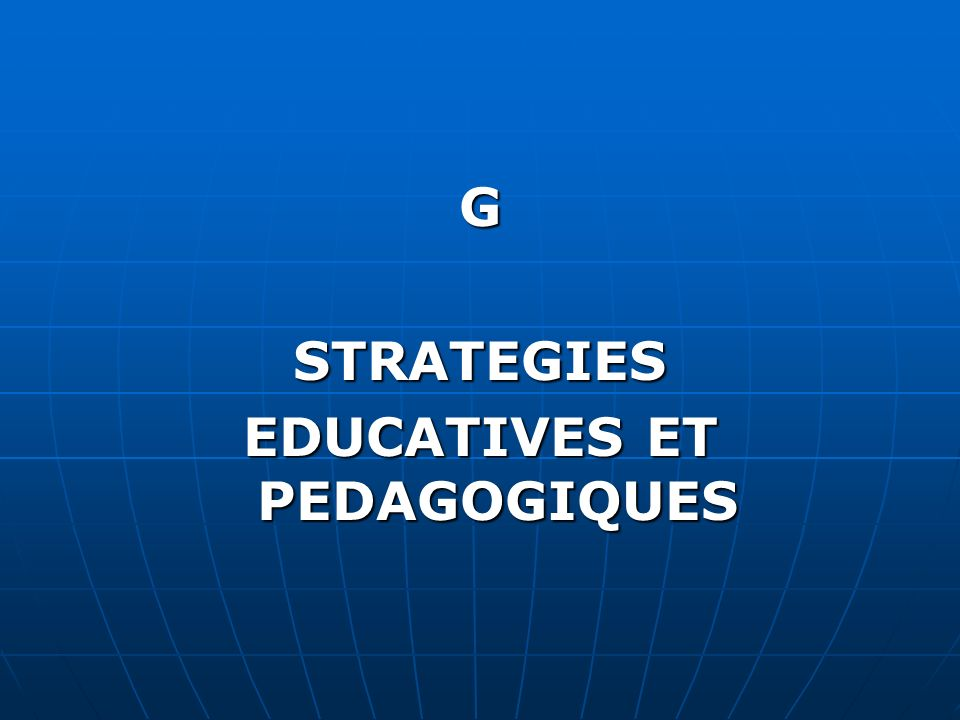 EDUCATIVES ET PEDAGOGIQUES
