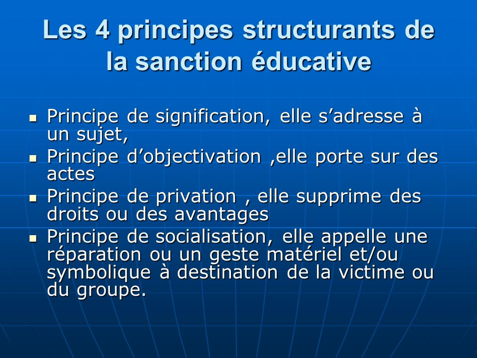 Les 4 principes structurants de la sanction éducative
