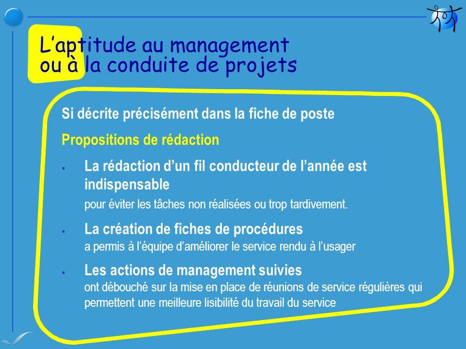 L'aptitude au management ou à la conduite de projets