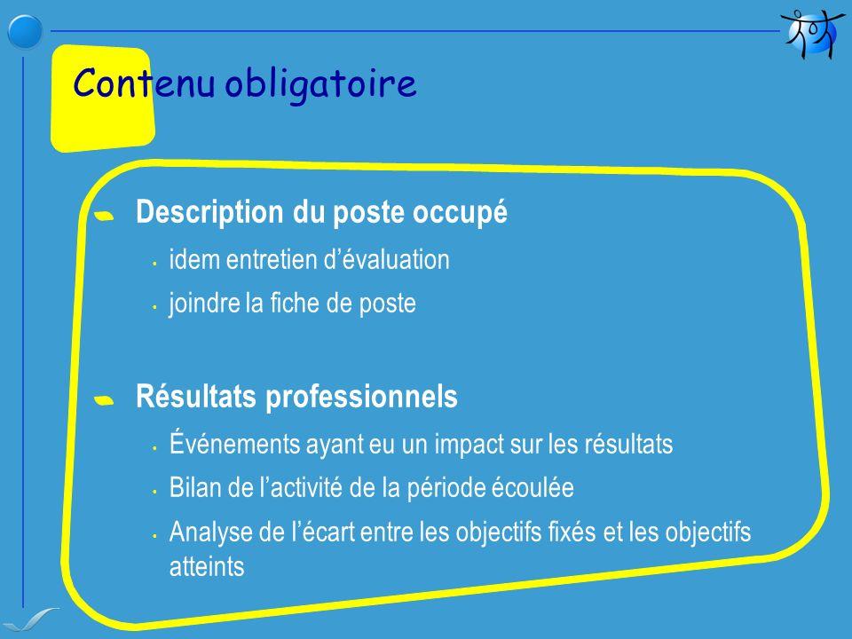 Contenu obligatoire Description du poste occupé