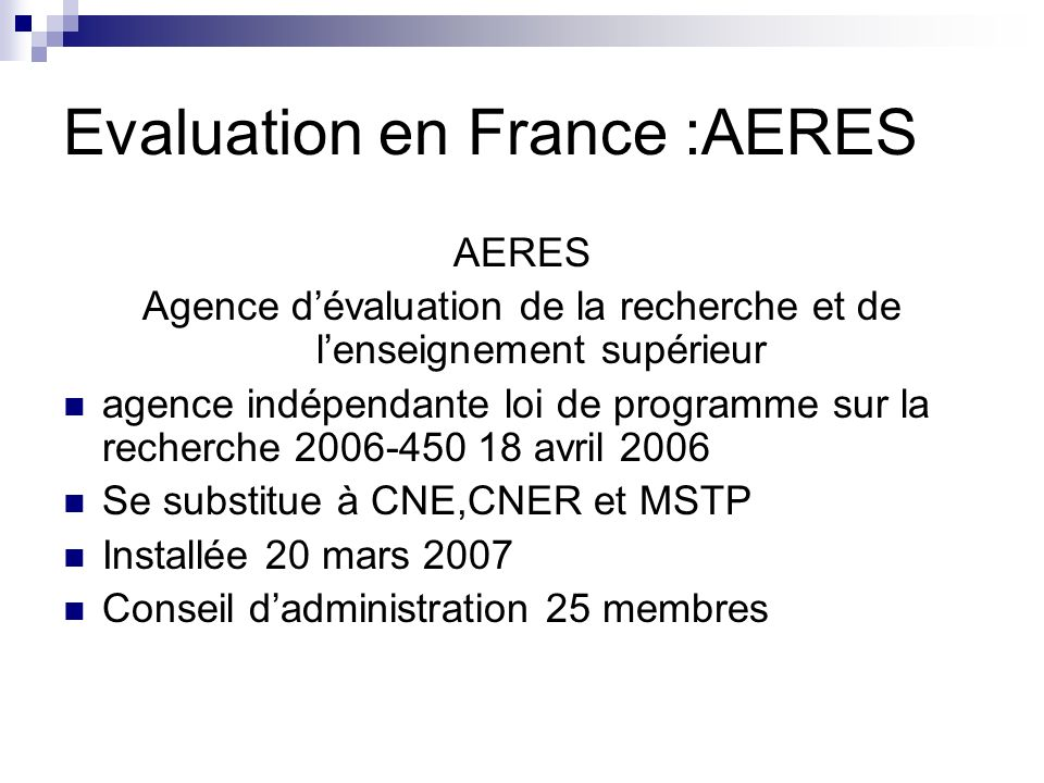 Evaluation en France :AERES